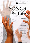 Songs for Life Vol I